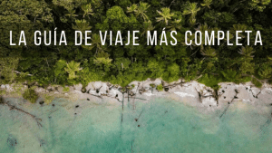 Mega Guía de viaje a Costa Rica.